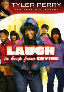 Tyler Perry: Laugh to Keep from Crying