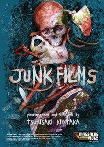 Junk Films: Collected Short Shockumentaries of