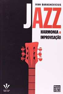 Jazz: Harmonia & Improvisacao [Import]