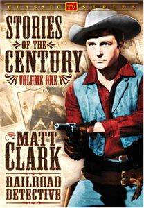 Stories of the Century 1: Matt Clark Railroad