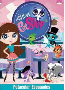 Littlest Pet Shop: Pet-Tacular Escapades