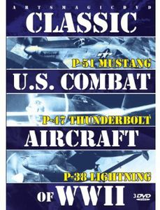 Classic Us Combat Aircraft of WWII