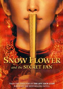 Snow Flower & the Secret Fan