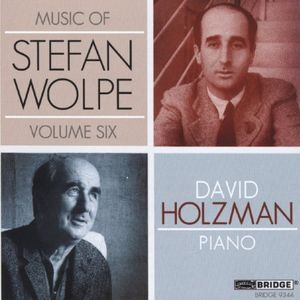 Music of Stefan Wolpe 6