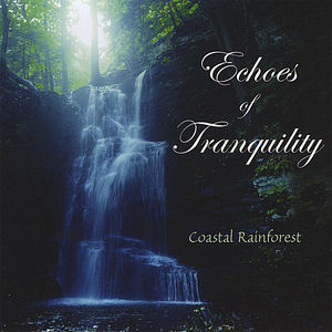 Echoes of Tranquility-Coastal Rainforest