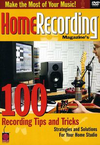 Home Recording Magazine's 100 Recording Tips