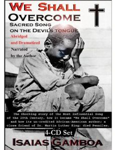 We Shall Overcome : Sacred Song on the Devil's Ton