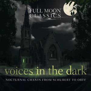 Full Moon Classics: Voices in the Dark /  Various
