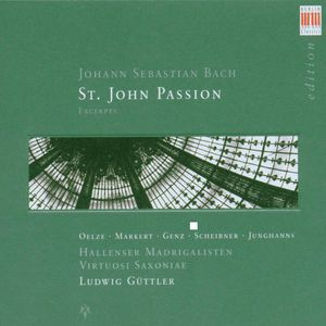 St John Passion: 21 Exceprts