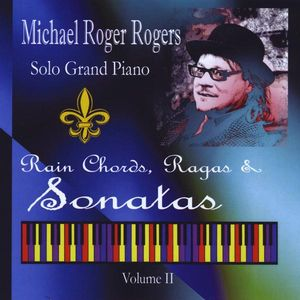 Solo Grand Piano: Rain Chords Ragas & Sonatas 2