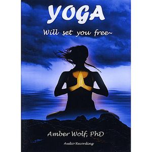 Yoga Will Set You Free