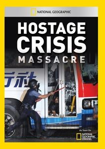 Hostage Crisis Massacre