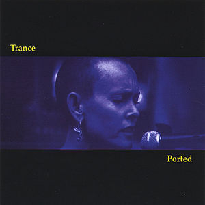Trance Ported