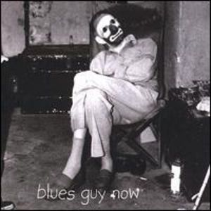 Blues Guy Now