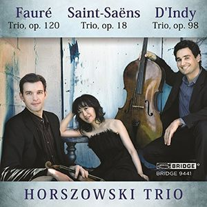 Horszowski Trio Plays Saint-Saens Faure & D'indy