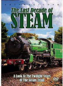 Last Decade of Steam /  Various