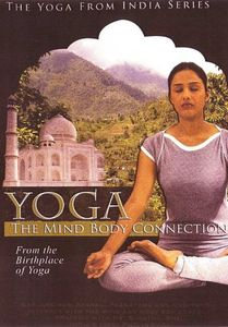 Yoga: Mind Body Connection