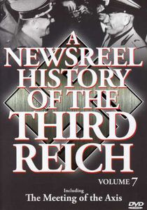 Newsreel History of the Third Reich 7