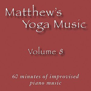 Matthew's Yoga Music 8