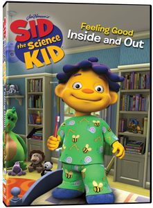 Sid the Science Kid: Feeling Good Inside & Out