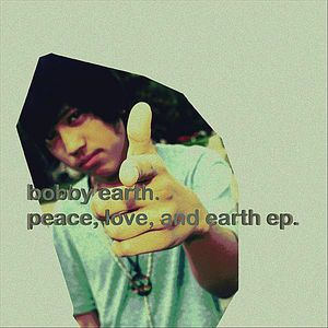 Peace Love & Earth EP