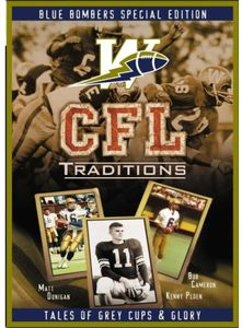CFL Traditions: Winnipeg Blue Bombers [Import]