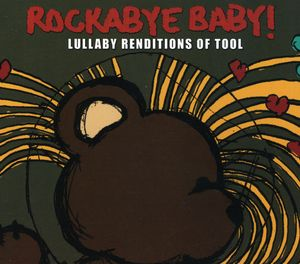 Tool Lullaby Renditions