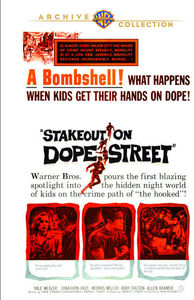 Stakeout on Dope Street