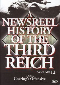 Newsreel History of the Third Reich 12