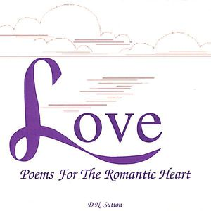 Love Poems for the Romantic Heart