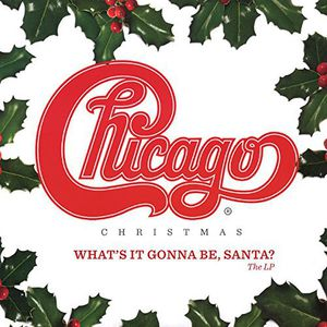 Chicago Christmas: What's It Gonna Be Santa