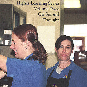 Higher Learning Series: On Second Thought 2