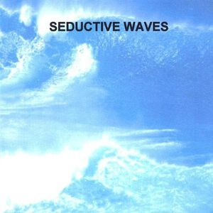 Seductive Waves