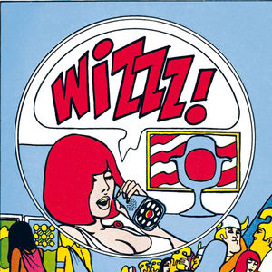 Wizzz: French Psychedelic 1966-69 1 /  Various