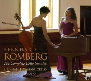 Complete Cello Sonatas of Bernhard Romberg