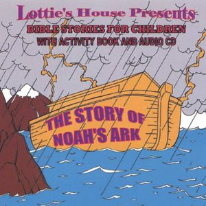 Lottie's House Presents Bible Stories for Children