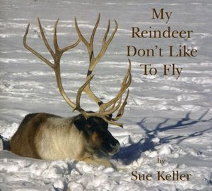 My Reindeer Don't Like to Fly