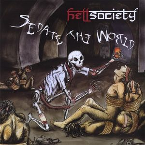 Sedate the World