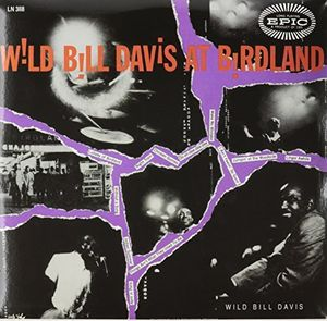 Wild Bill Davis at Birdland