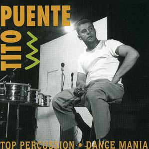 Top Percussion/ Dance Mania