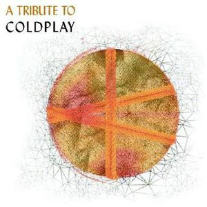 Tribute to Coldplay /  Various