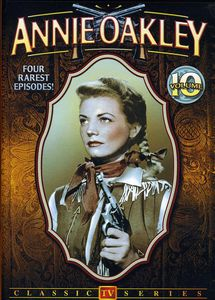 Annie Oakley: TV Series 10