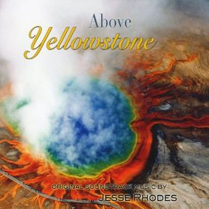 Above Yellowstone (Original Soundtrack)