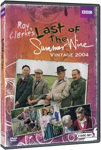 Last of the Summer Wine: Vintage 2004