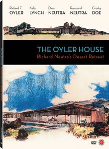 Oyler House: Richard Neutra's Desert Retreat
