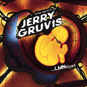 Birth of Jerry Gruvis