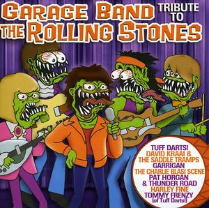 Garage Band Tribute to Rolling Stones /  Various