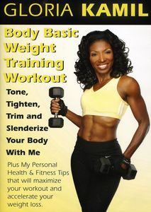 Body Basic Weight Training Workout with Gloria Kam