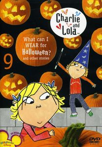 Charlie & Lola 9: What Can I Wear for Halloween