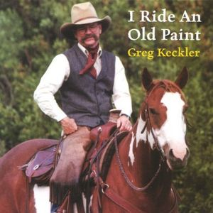 I Ride An Old Paint